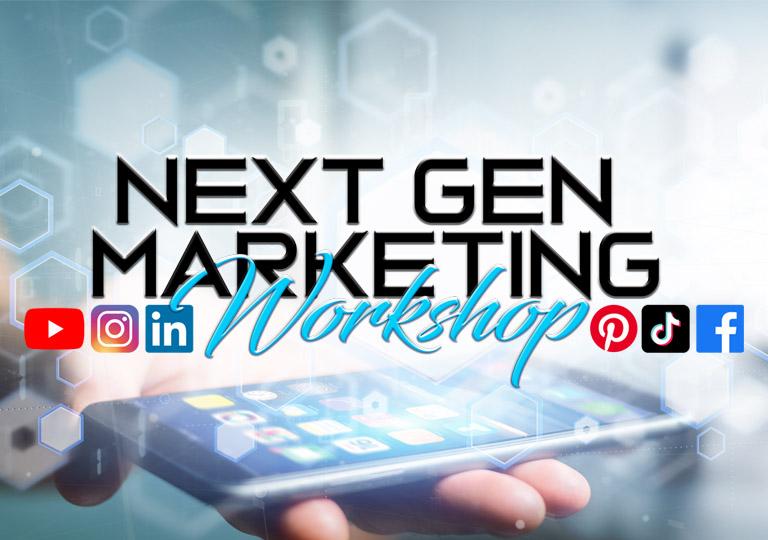 next gen marketing workshop