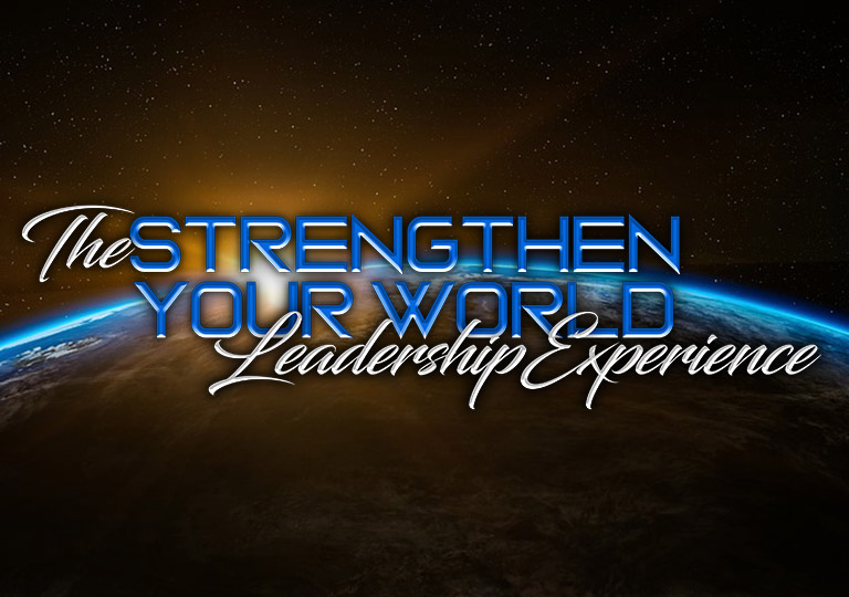 strengthen your world